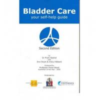 Bladder Care - Self Help GuideDr Prem Rashid, Ann Doyle &